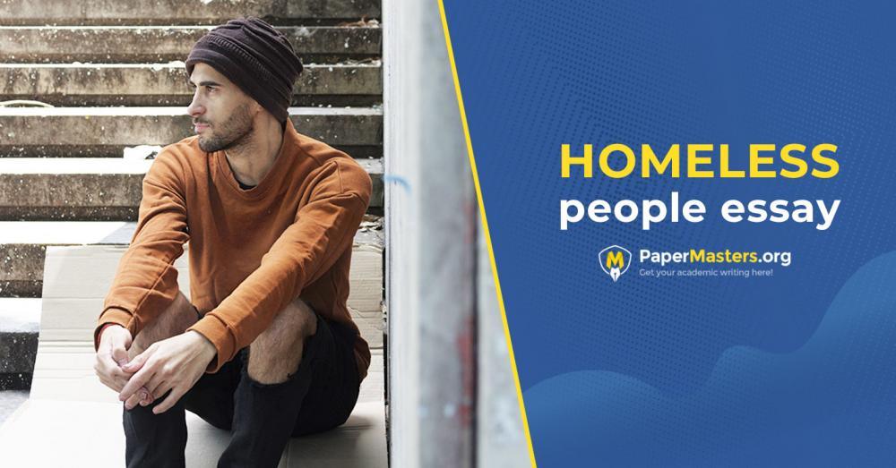 Homeless People Essay Writing